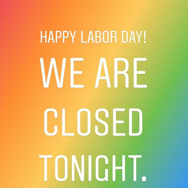 Enjoy the extended weekend! We are closed tonight, but we shall see you for Karaoke tomorrow night! 💋