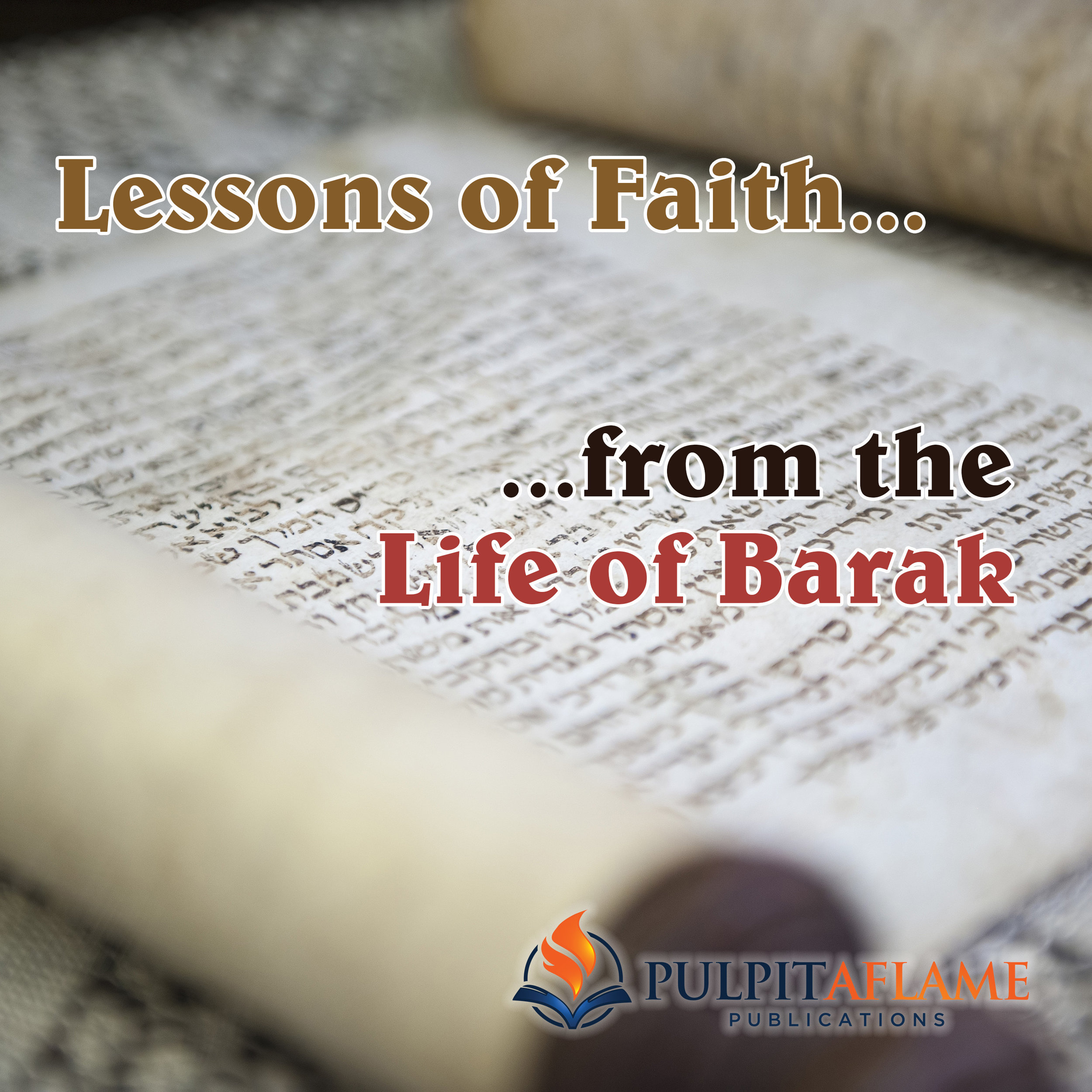 Lessons of Faith from the Life of Barak.jpg