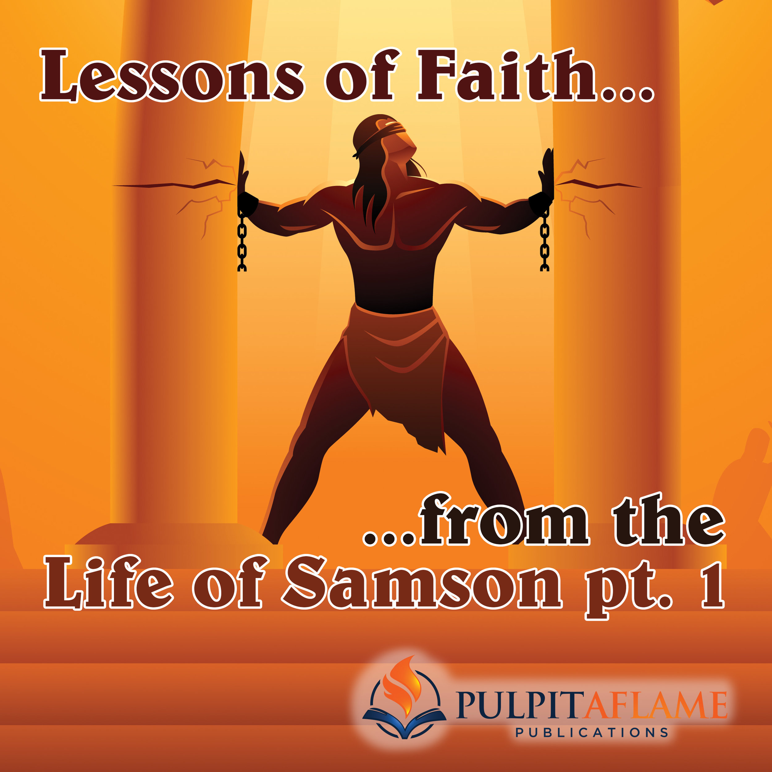 Lessons of Faith from the Life of Samson pt1.jpg