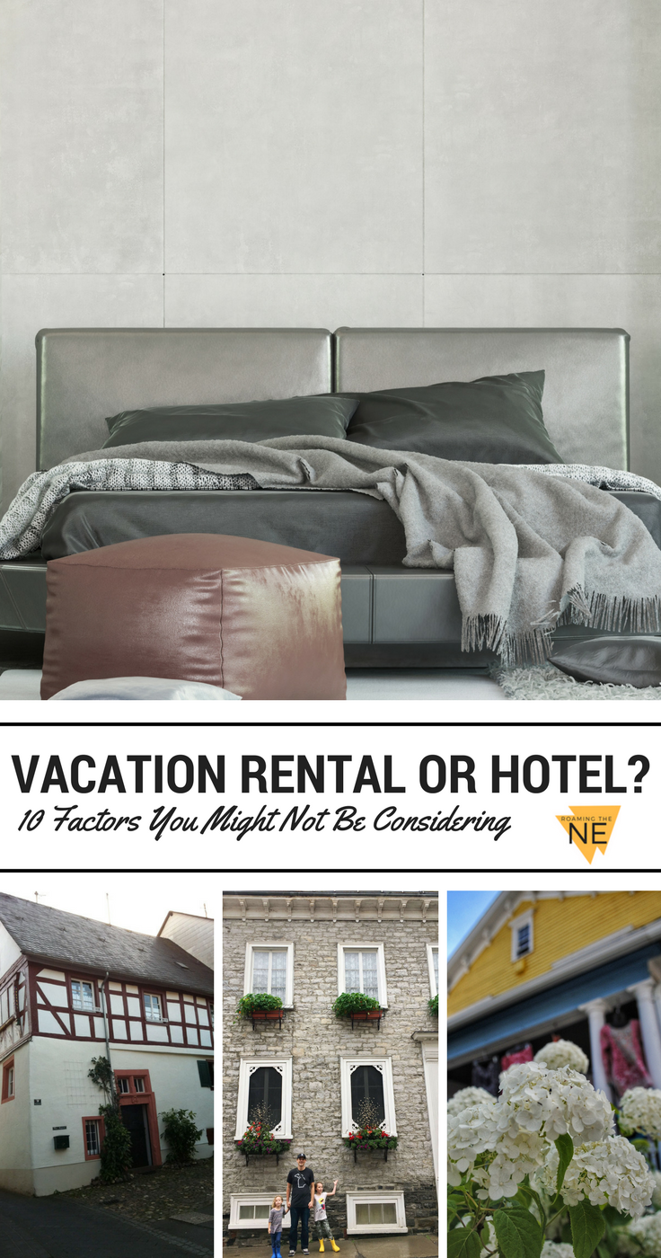 Vacation Rental or Hotel Pros and Cons