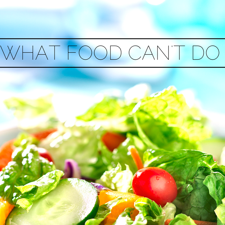 What Food Can't Do