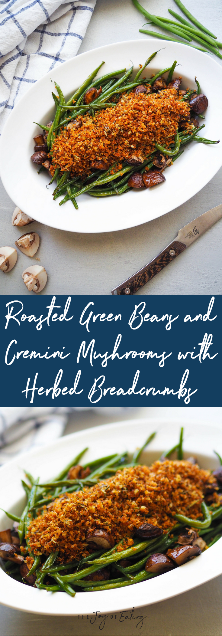 roasted green beans and cremini mushrooms with herbed breadcrumbs.png
