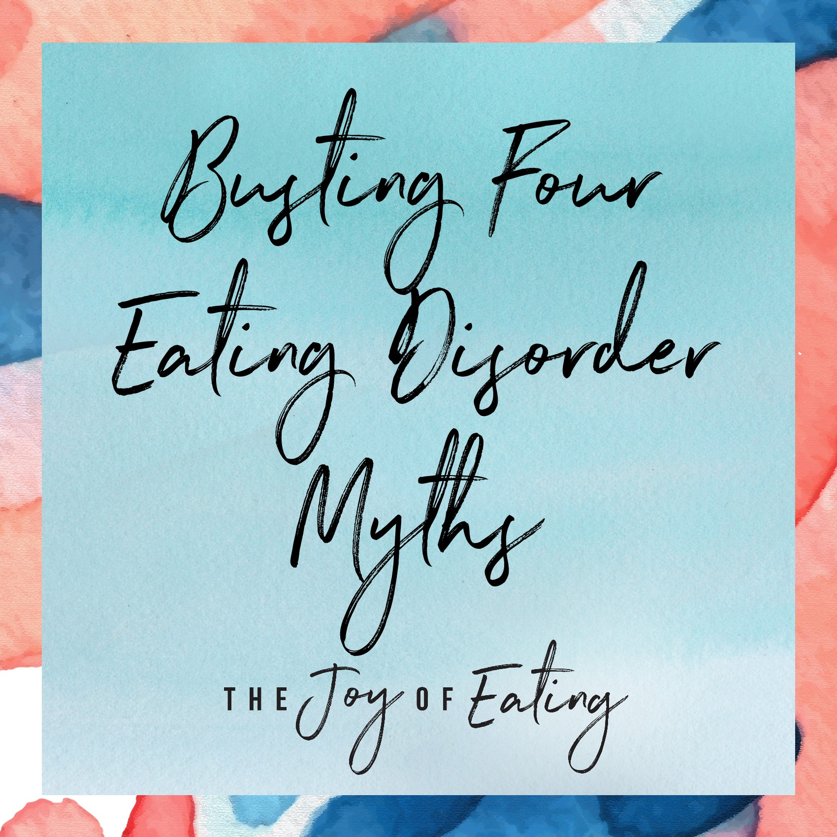 Busting four eating disorder myths for Eating Disorder Awareness Week. #intuitiveeating #EDrecovery #eatingdisorder