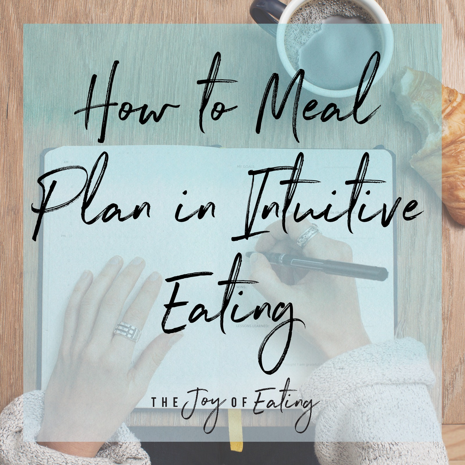 Learn how to meal plan for intuitive eating! #intuitiveeating #mealplanning #mealprep #healthyeating