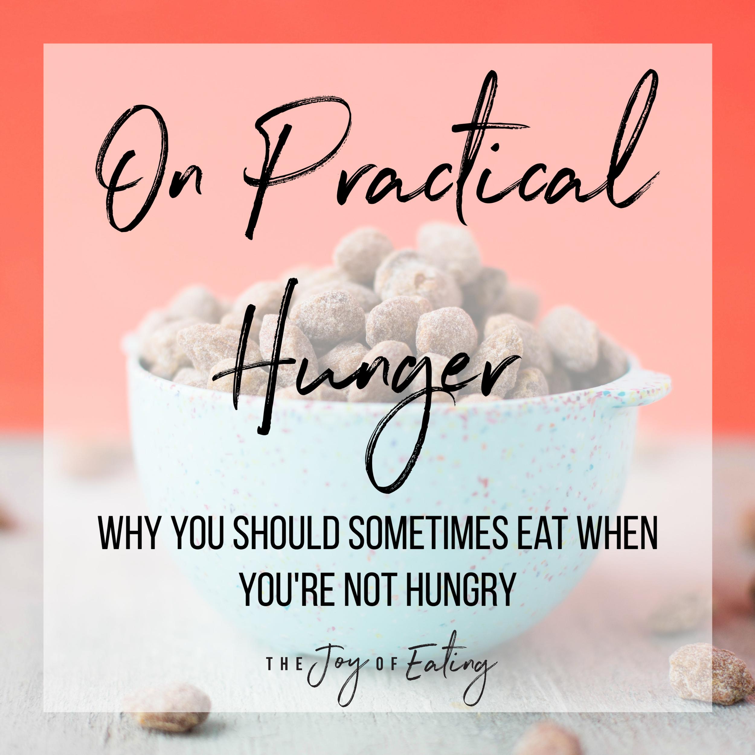 饮食有时会变成饥饿饮食的饮食。知道你为什么不饿的时候,当你饿了当自己的食物。#############