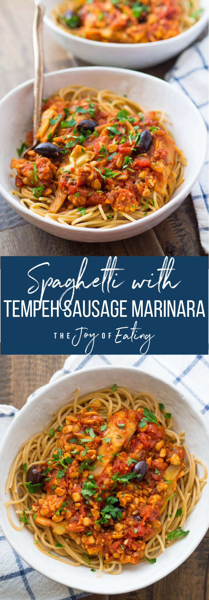 Spaghetti with Tempeh Sausage Marinara and Artichokes! It's a yummy, weeknight vegetarian pasta recipe! Takes less than 30 minutes hands on time! #pasta #tempeh #vegetarian #vegan #recipe #healthy