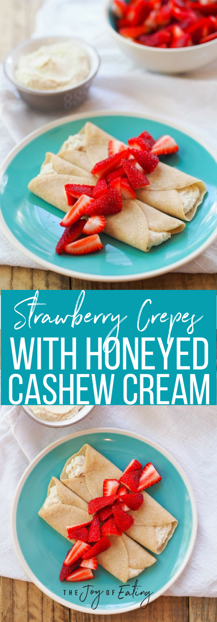 Easy strawberry crepes with honeyed cashew cream! #vegan #vegetarian #crepes #strawberry #spring #dessert #dairyfree