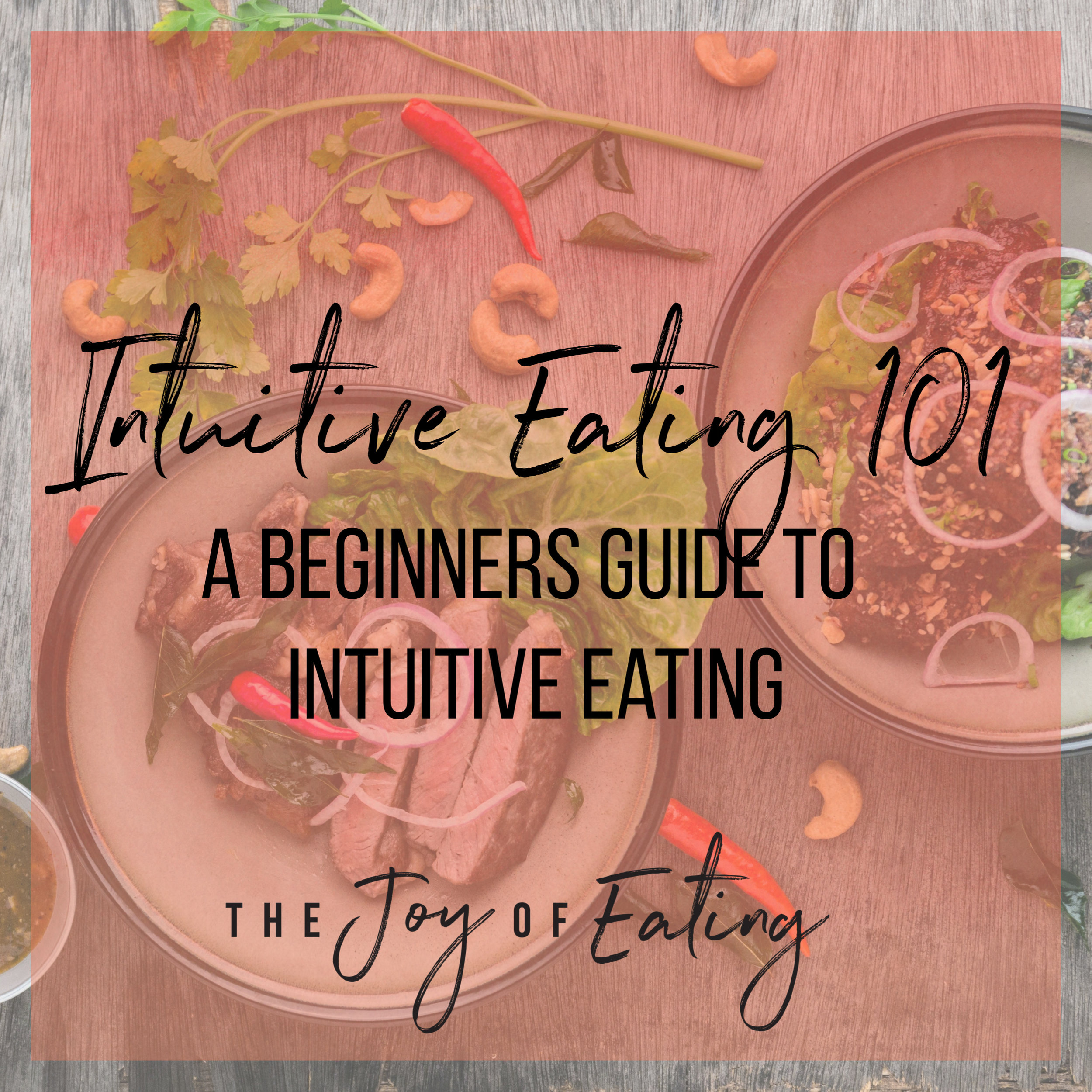 Intuitive Eating 101: A Beginners Guide to Intuitive Eating #intuitiveeating #bodypositive #nutrition #health #wellness