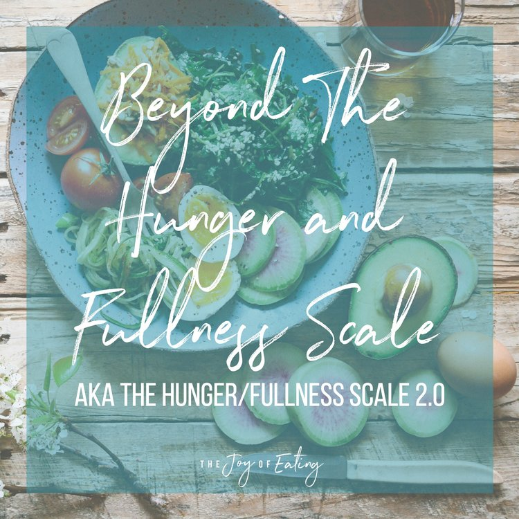 Beyond the Hunger and Fullness Scale