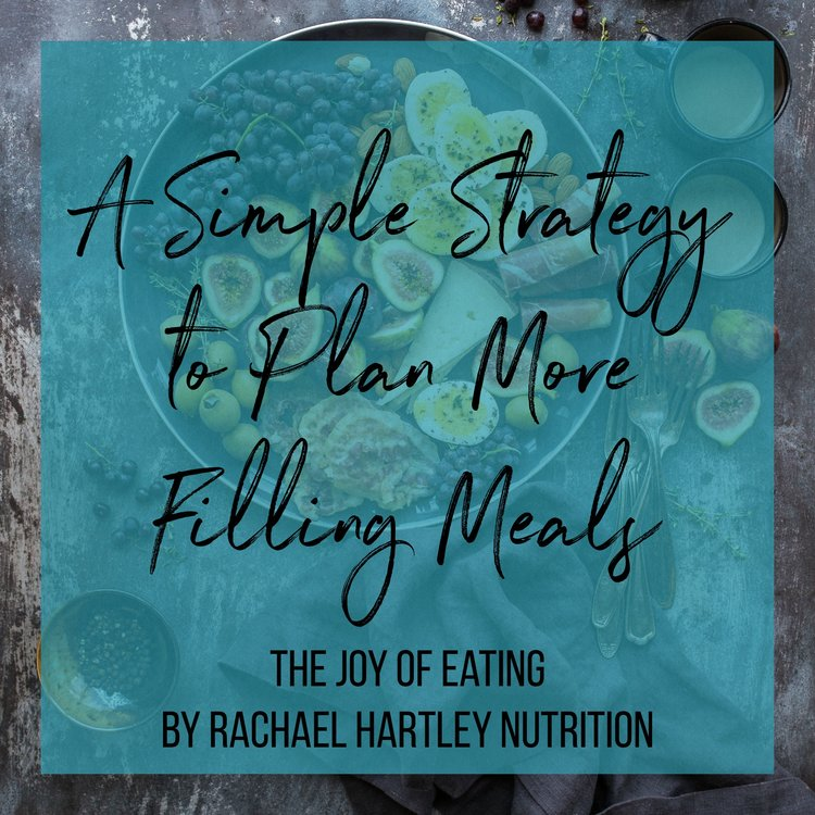 How to Plan a Filling Meal