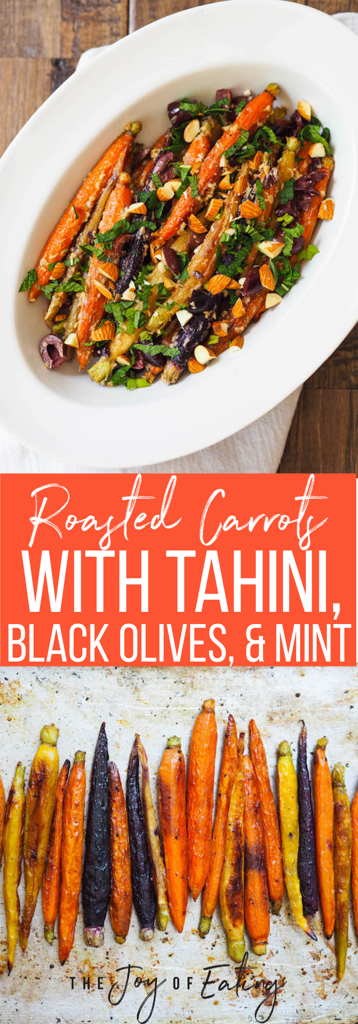 Roasted Carrots with Tahini, Black Olives and Mint! It's an easy side dish that's packed with flavor! #sidedish #carrots #roastedvegetables #tahini #healthyrecipe