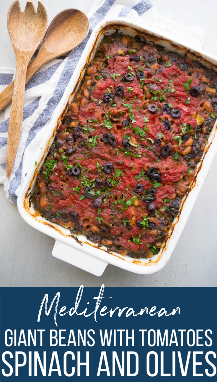 Mediterranean Giant Beans with Tomatoes, Spinach and Olives! It's an easy and budget friendly meatless meal! #mediterranean #beans #greek #vegan #glutenfree #gigantes