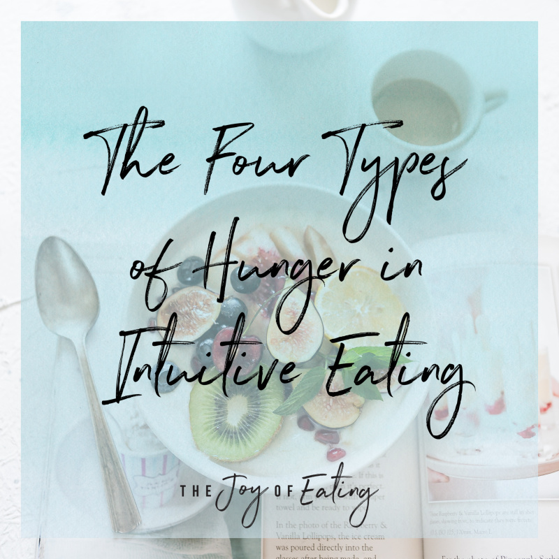 Four Types of Hunger in Intuitive Eating #intuitiveeating #hungerscale #bopo #haes #nondiet