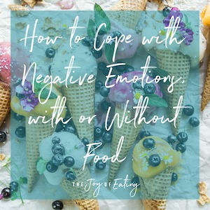 How to Cope with Emotions With or Without Food