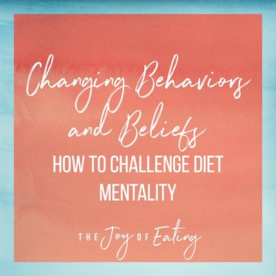 How to Challenge Diet Mentality