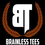Brainless Tees