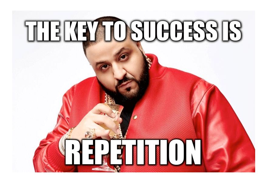 dj_khalid_repetition_meme.png