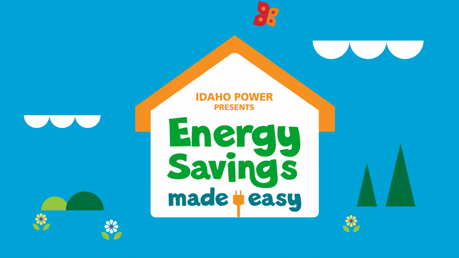 Idaho Power - Broadcast & Web