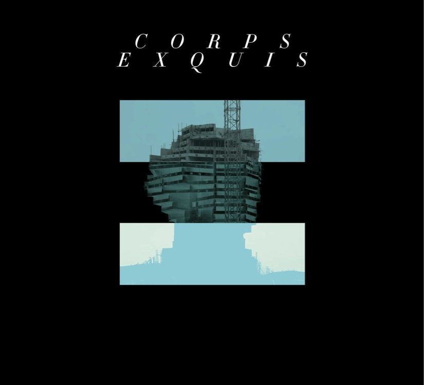 Daniel Wohl:  CORPS EXQUIS  (2013) recording and mix engineer