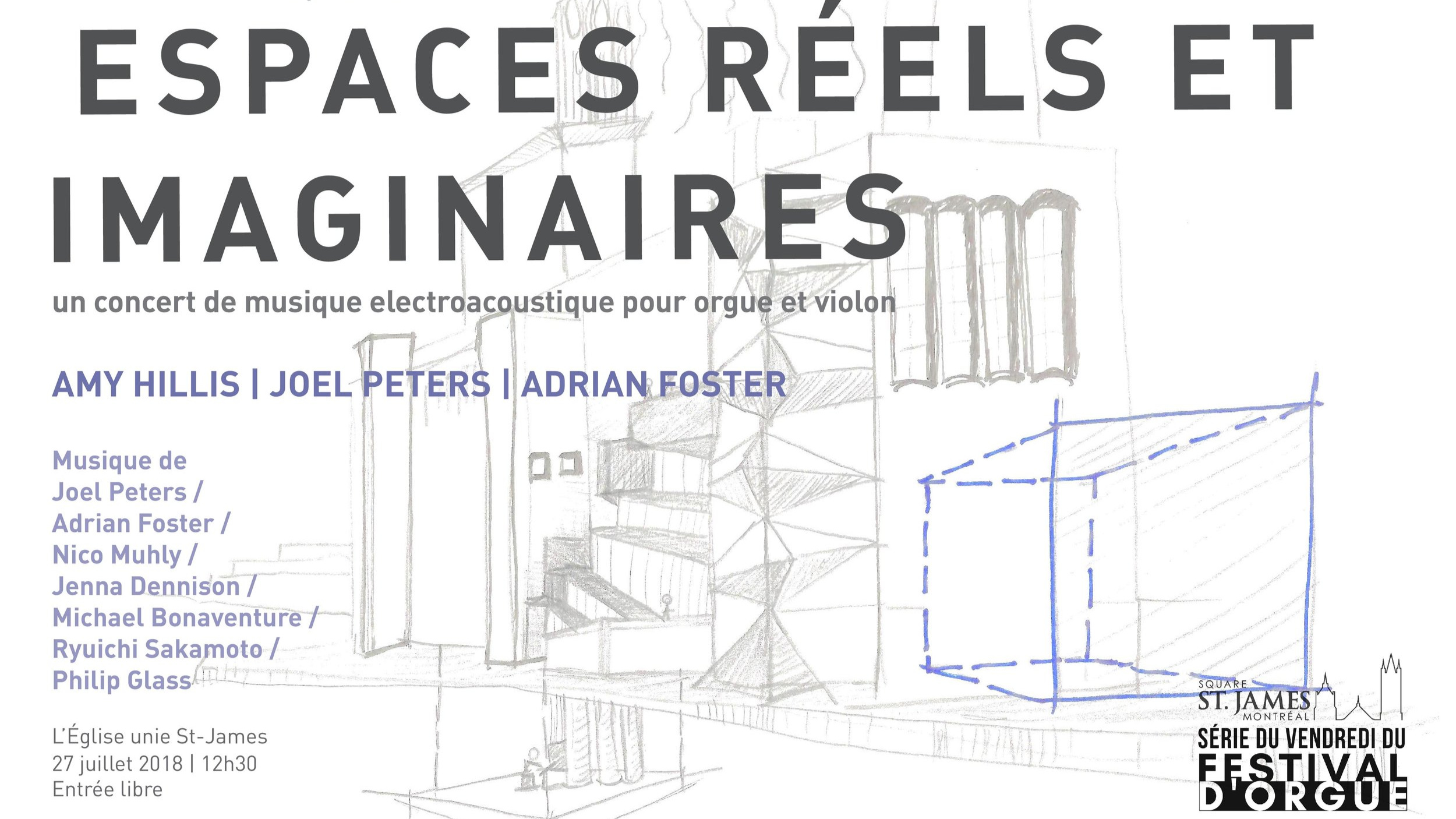 Real and Imagined Spaces (July 2018) - St. James United Church (Montréal) - w/Amy Hillis, violin
