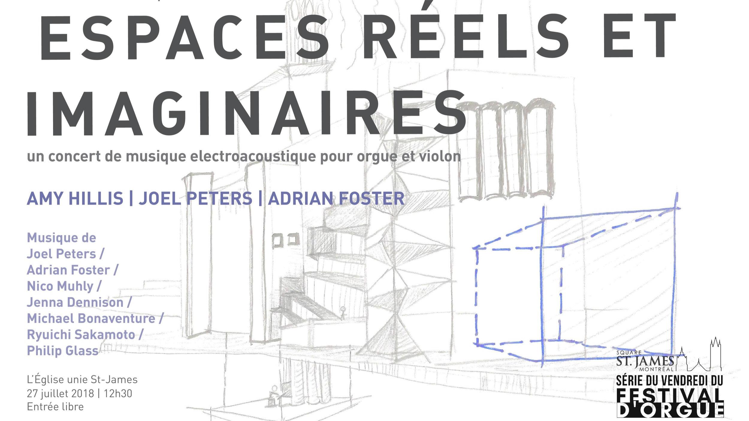 Espaces réels et imaginaires (juillet 2018) - Église unie Saint-James (Montréal) - avec Amy Hillis, violon