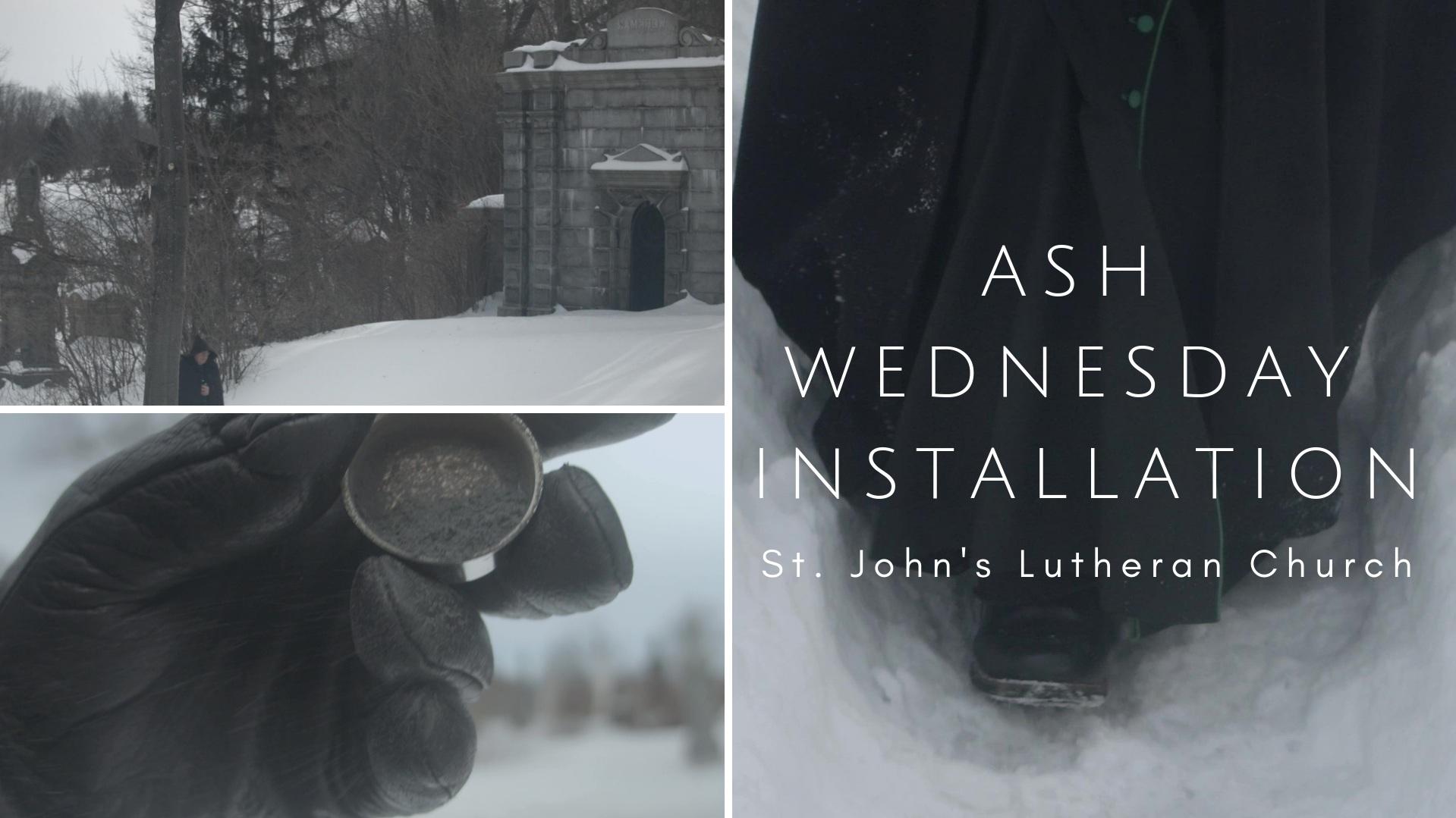 Ash Wednesday Installation (March 2019) - St. John's Lutheran Church (Montréal)
