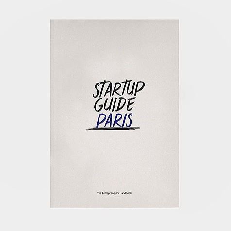 PUBLISHED - Startup Guide Book Paris V1 - Lead PhotographerFilled with case studies, expert advice, insights, interviews, local tips and useful addresses, the Startup Guide Paris is essential reading for anyone interested in starting up a business, whether they're new to the city, new to the startup scene or seasoned business people starting again. The city of love is becoming the city of entrepreneurship. With government support and a vast ecosystem of incubators, programs and investors, Paris is a dynamic European center for startups.