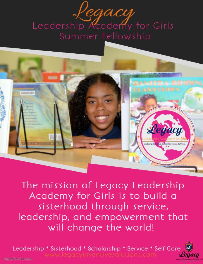 Poster - Legacy Leadership Academy for Girls .jpg