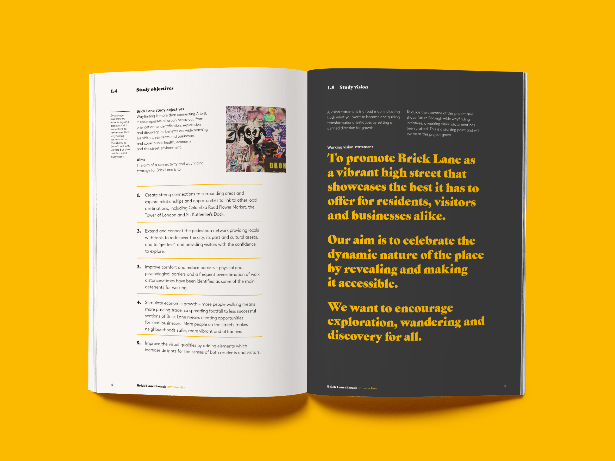 The Brick Lane project sets out 34 projects to support wayfinding.
