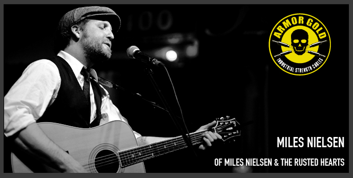 MILES NIELSEN OF MILES NIELSEN & THE RUSTED HEARTS