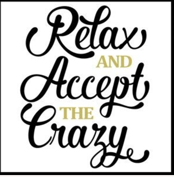Copy of SB-Relax Accept the Crazy