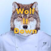 Wolf it Down 170x170bb.jpg