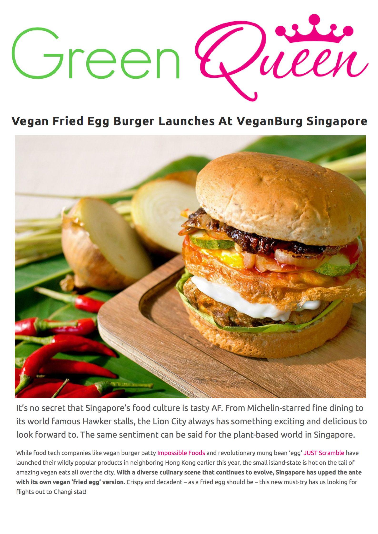 Green Queen _ Vegan Fried Egg Burger Launches At VeganBurg Singapore.jpg