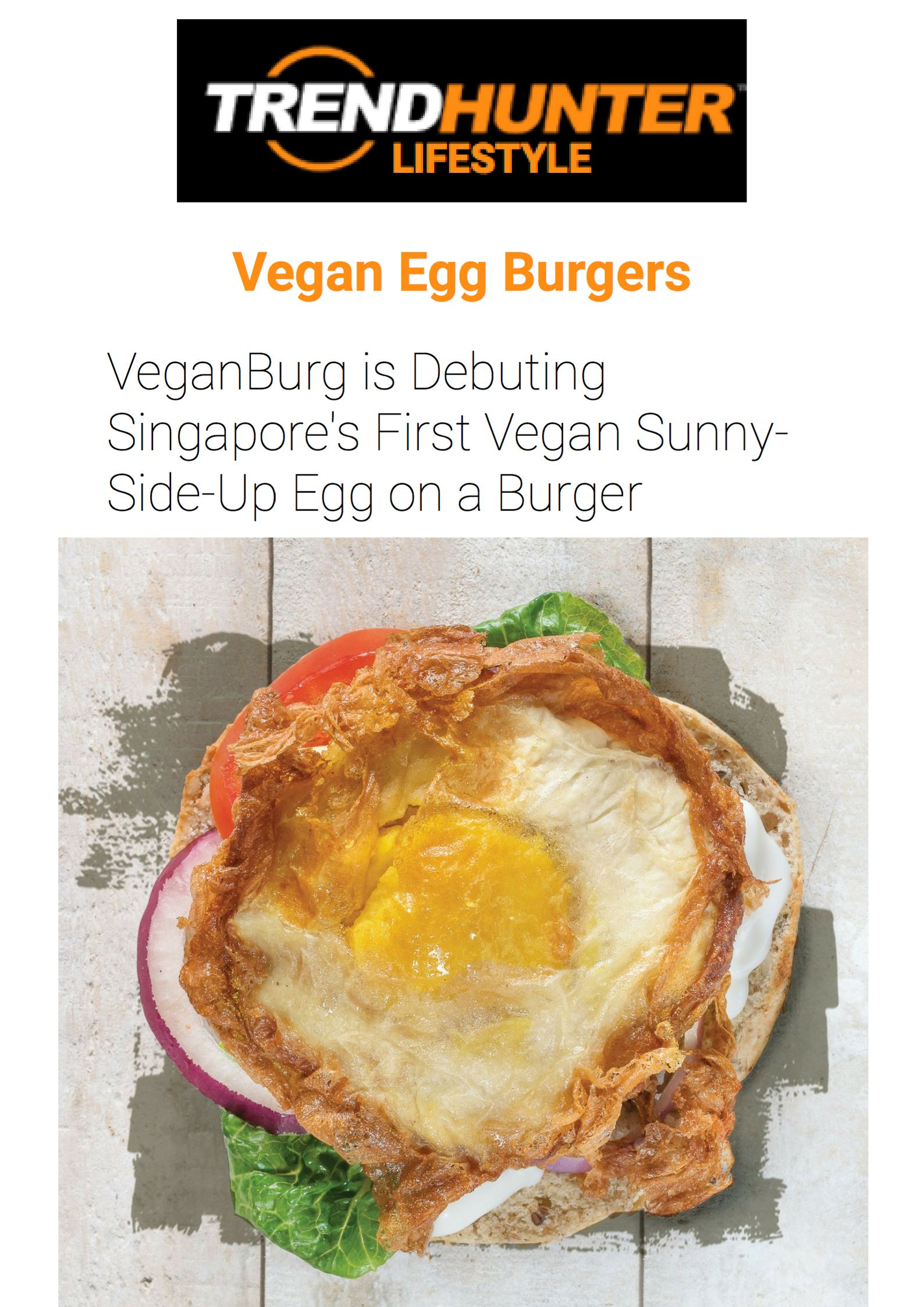 egg burgers - While there are plenty of egg burgers prepared for the carnivorous consumer with a sunny-side-up egg, VeganBurg is now launching Singapore's____.jpg