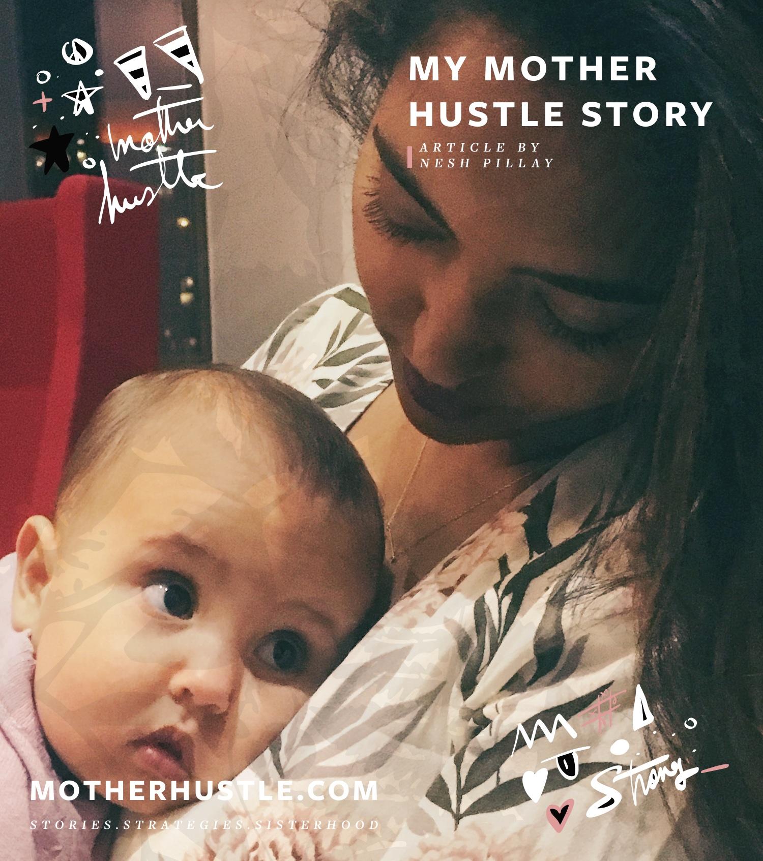 My-MotherHustle-Story-Nesh-Pillay.jpg