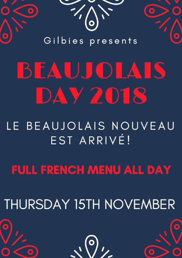 LE BEAUJOLAIS NOUVEAU EST ARRIVE! - Join us to sample the first grapes of the new harvest! The wine is released just weeks after the harvest & in the bottle ready for you to try. We'll be putting on a special French menu just for the day so book your tickets here