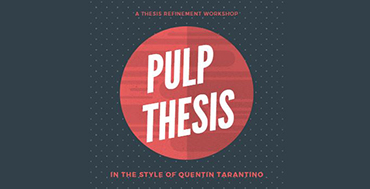 Pulp Thesis