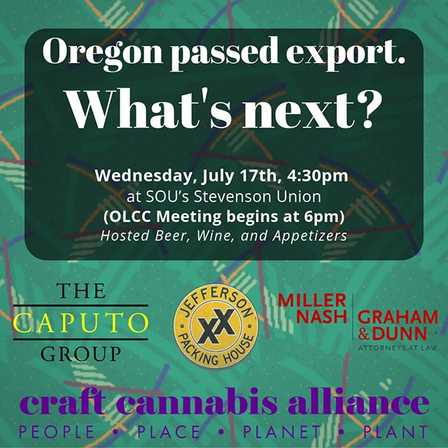 📅 Ashland - July 17 🙏Please Join the Craft Cannabis Alliance and hosts @thecaputogroup, Miller Nash, LLC, and @jeffersonpackinghouse for a reception to celebrate the passage of Oregon's Interstate Commerce bill, and a peek ahead at the path to interstate commerce by 2021. 🍻 Raise a glass before the OLCC meeting to celebrate the passage of the nation's first interstate cannabis commerce bill 🚚 ⁣⁣ ⁣⁣.⁣⁣ ⁣⁣The Craft Cannabis Alliance is a non-profit association representing majority locally-owned cannabis businesses that are committed to ethical business and employment practices, environmental sustainability, positive community engagement, and ending the war on drugs.⁣⁣ ⁣⁣.⁣⁣ ⁣⁣We are leading a campaign and a growing multi-state coalition to allow for commerce in licensed cannabis and cannabis products between consenting states by 2021. Oregon's bill, and now the introduction of the State Cannabis Commerce Act in both the US House and US Senate, marks a successful end to the first phase of our campaign.  This reception marks the beginning of the next. ⁣⁣ ⁣⁣.⁣⁣ ⁣⁣Join us!⁣⁣ ⁣⁣.⁣⁣ ⁣⁣Weds. July 17 - Stevenson Union @ SOU - 1250 Siskiyou Blvd, Ashland, 97520 - Hosted Beer and Wine - 4:30-6pm - Preceding the OLCC meeting.⁣⁣ ⁣⁣