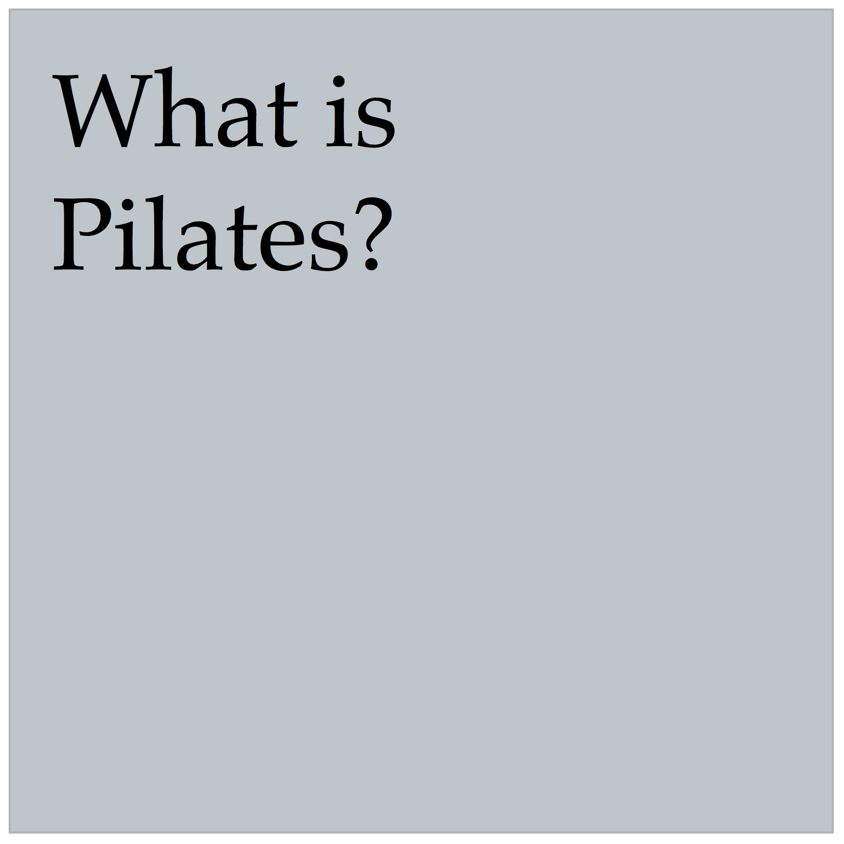 Pilates is an exercise system originally developed by a man named Joseph Pilates in the early 1900's.  With props and equipment, Pilates can be adapted to suit any individual. Whether you are recovering from an accident or injury, cross training for competitive sports, or you just want stronger abdominals and your back to stop hurting, Pilates can meet your circumstances and safely help you grow towards your goals.   CONTEMPORARY PILATES TEACHES   - strong core  - healthy, mobile spine  - balance of flexibility and stability  - balanced symmetry between both the sides of body   WITH OUR CURRENT LIFESTYLES, PILATES CAN   - improve your posture  - relieve low back pain  - increase body awareness  - create long, lean muscle development  - improve balance, flexibility + coordination  - improve athletic performance  - create more ease and efficient movement patterns