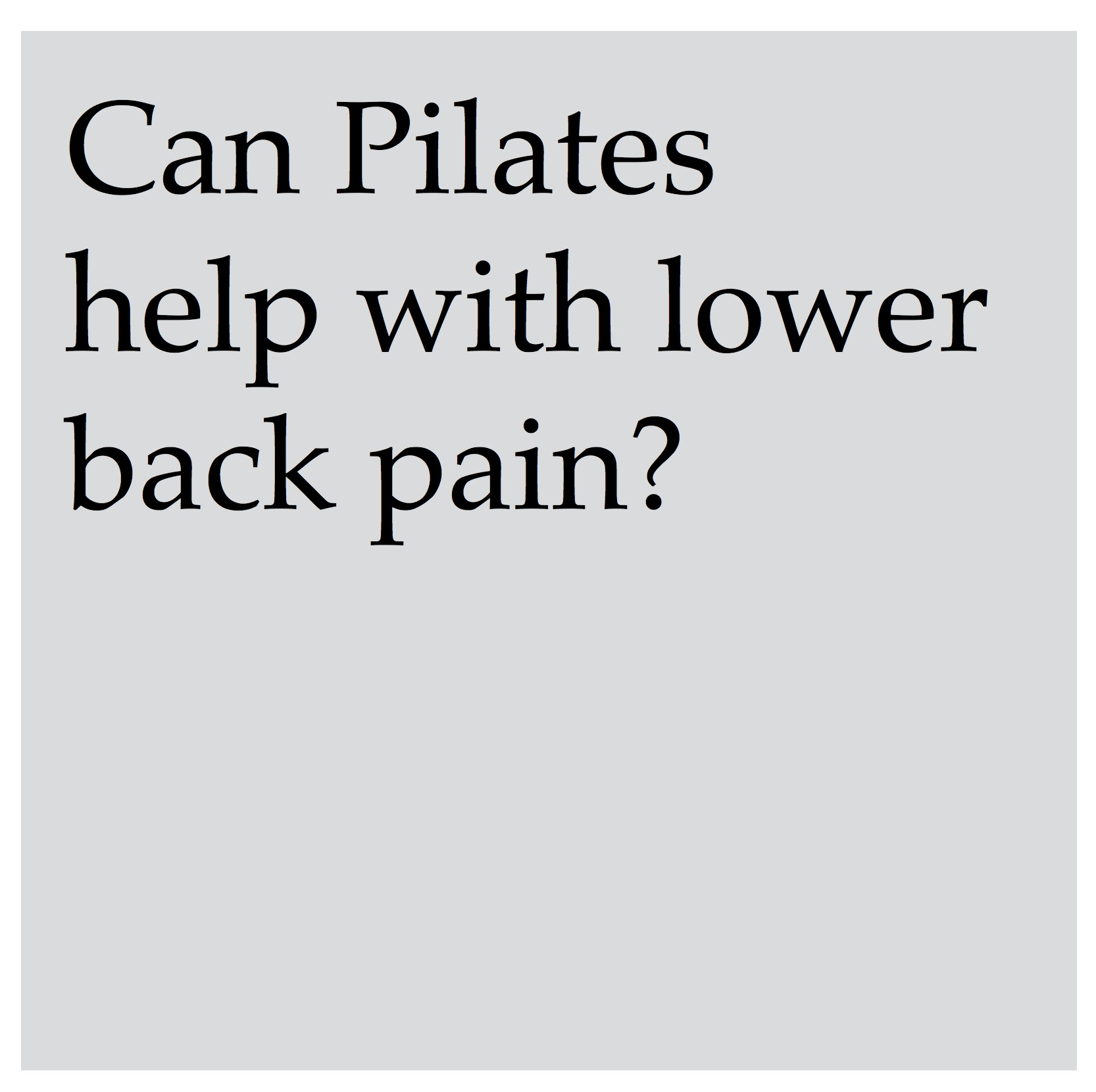 Pilates is excellent for addressing lower back issues. Because it engages the deep core muscles of the body including the abdomen, psoas, lower back and buttocks, you'll strengthen the muscles that surround and support the spine. This helps reduce back pain, improve posture and ease neck and shoulder tension.
