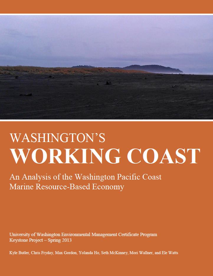 Washington's Working Coast: An Analysis of the Washington Pacific Coast Marine Resource-Based Economy