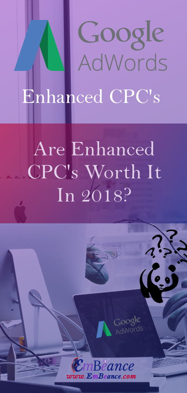 What Is Enhanced CPC? - Enhanced CPC means Enhanced Cost Per Click, and when it was first rolled out in the Digital Marketing Community in 2010 the purpose behind Enhanced PPC was to simply help users of Google Adwords Obtain More Conversions.Now it isn't a secret that more conversions is a good thing BUT, when it comes at a price that gives you no return on investment or that is so far off of your goals that it makes a business owner spin, scream at the person managing the campaign, and consider firing them than is it really worth it?