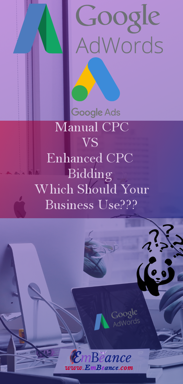 Manual CPC VS Enhanced CPC Bidding? Which Should Your Business Use? -