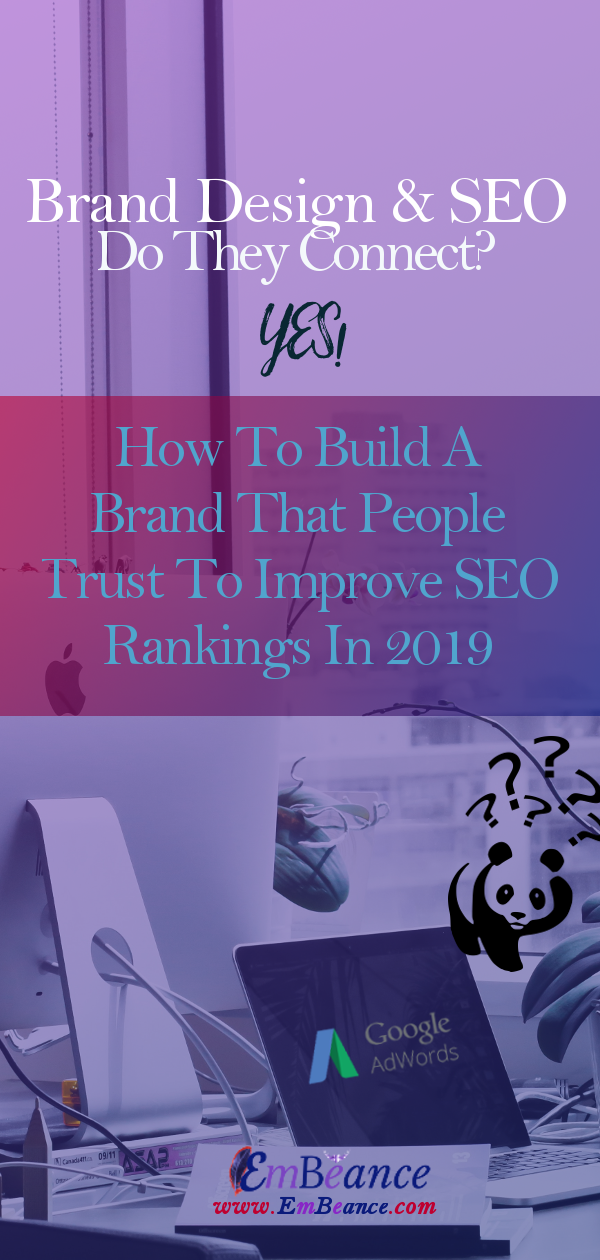 To Build A Brand That People Trust To Improve SEO Rankings In 2019 - Start With A Unique Name and Company Message: