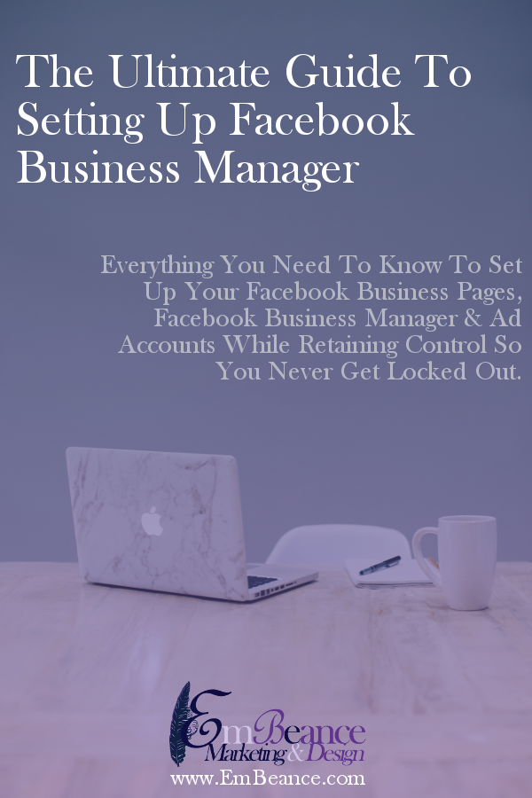 The Ultimate Guide To Setting Up Facebook Business Manager -