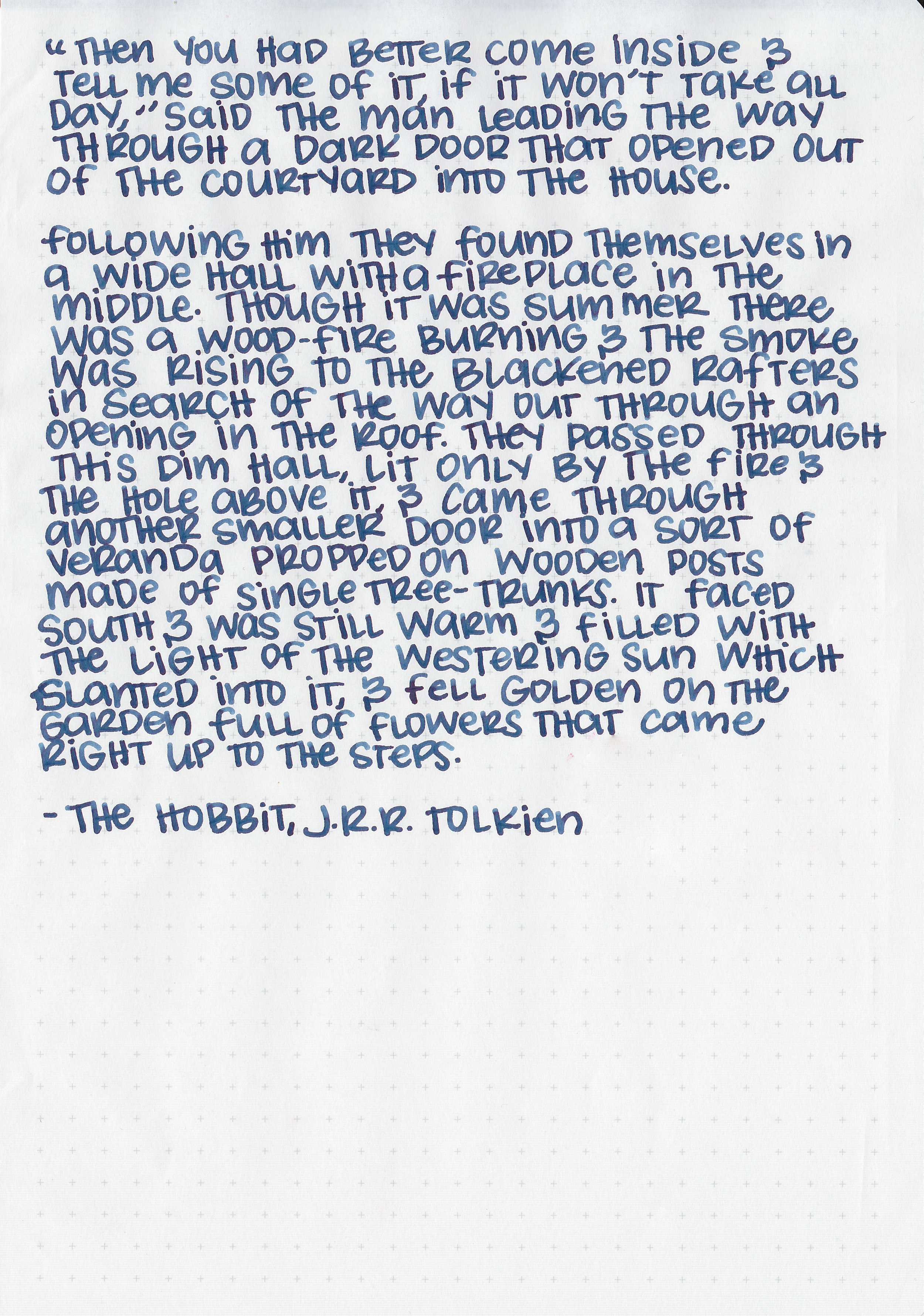 Longer writing: - I used a broad Pelikan M805 Vibrant Blue on Tomoe River paper. The ink had an average flow.