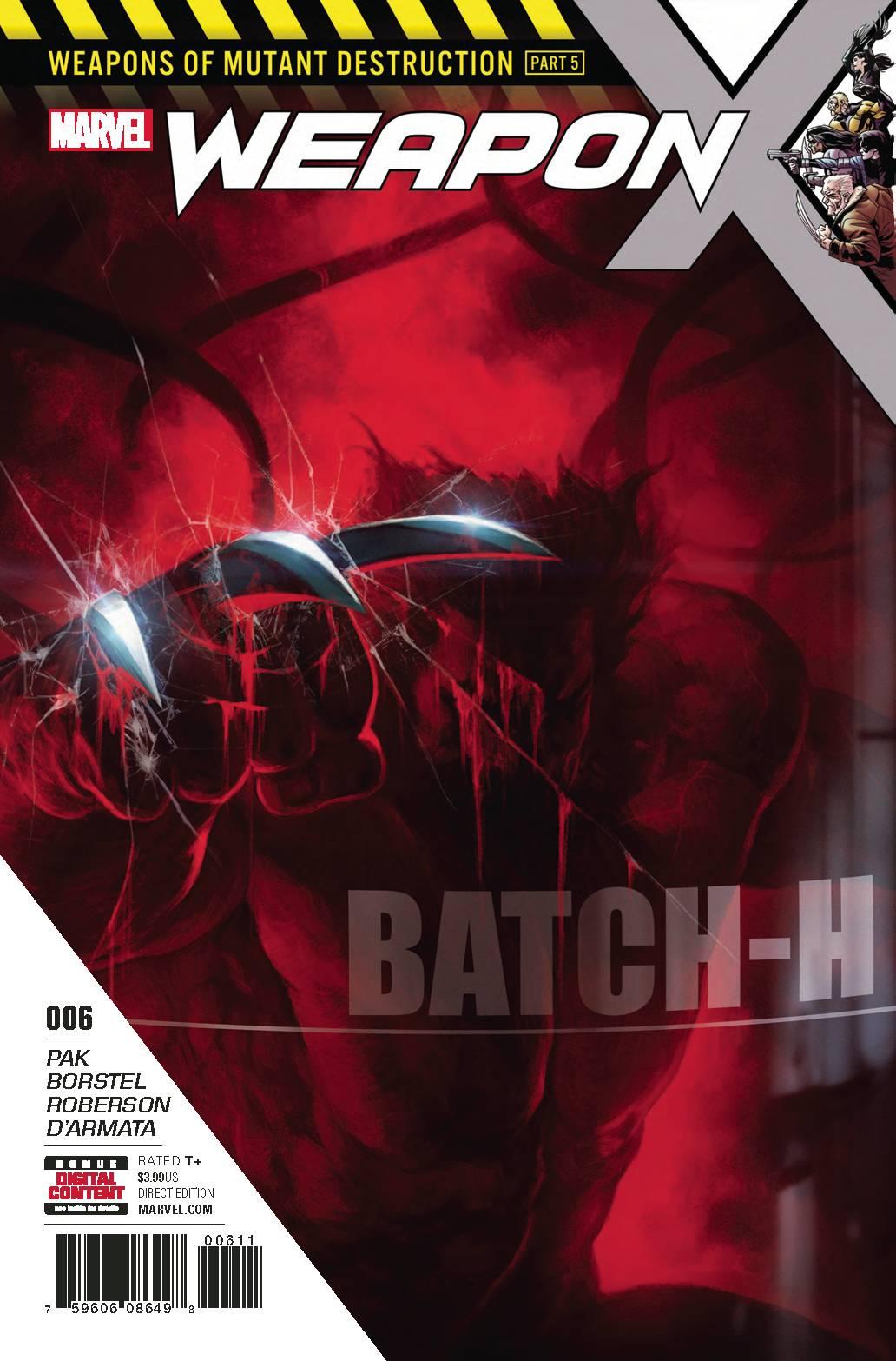 WEAPON X #6 - MARVEL COMICSWritten by Greg PakArt by Marcelo Borstelmann