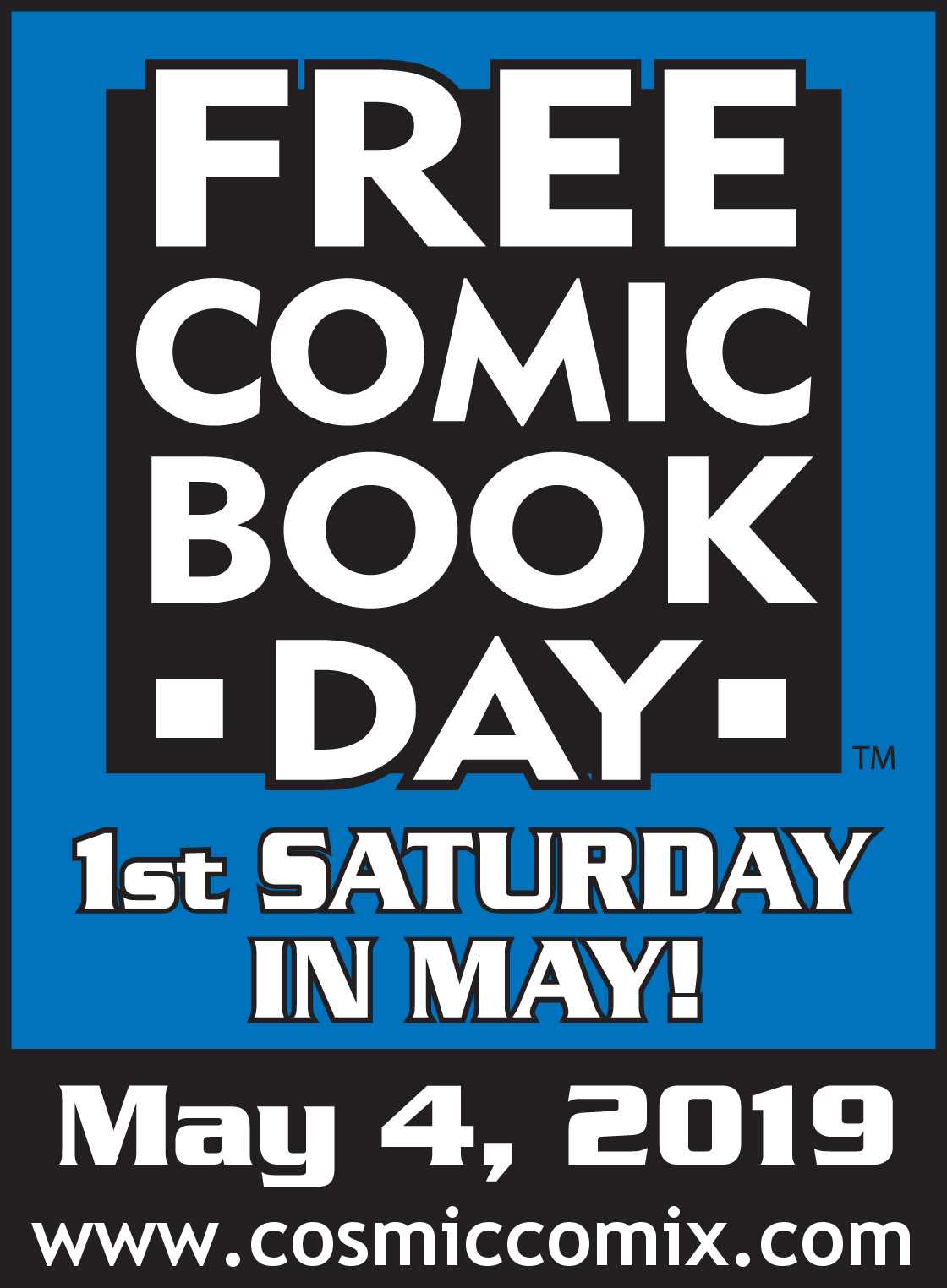 Free Comic Book Day! — Cosmic Comix & Toys