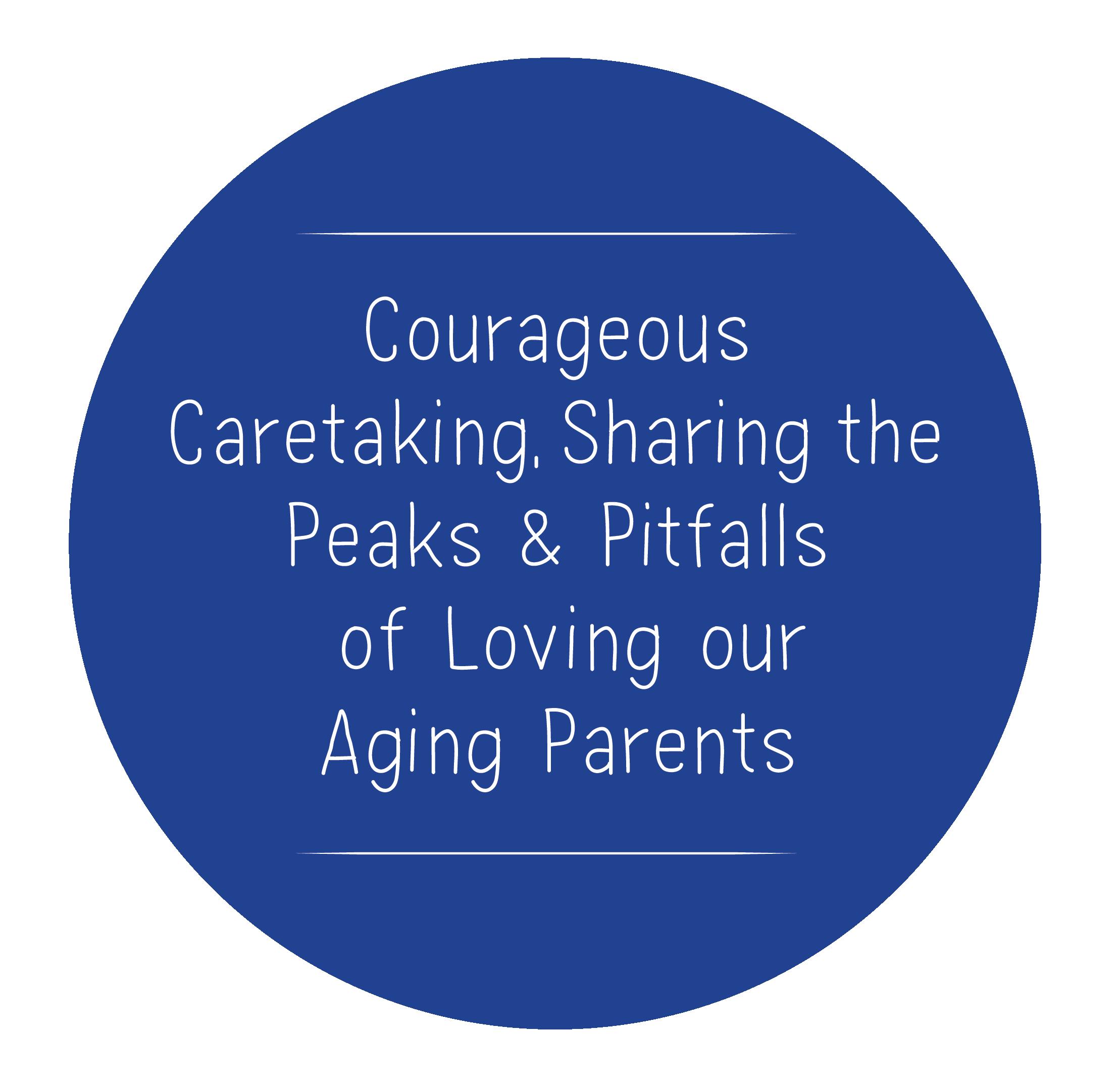 Courageous Caretaking