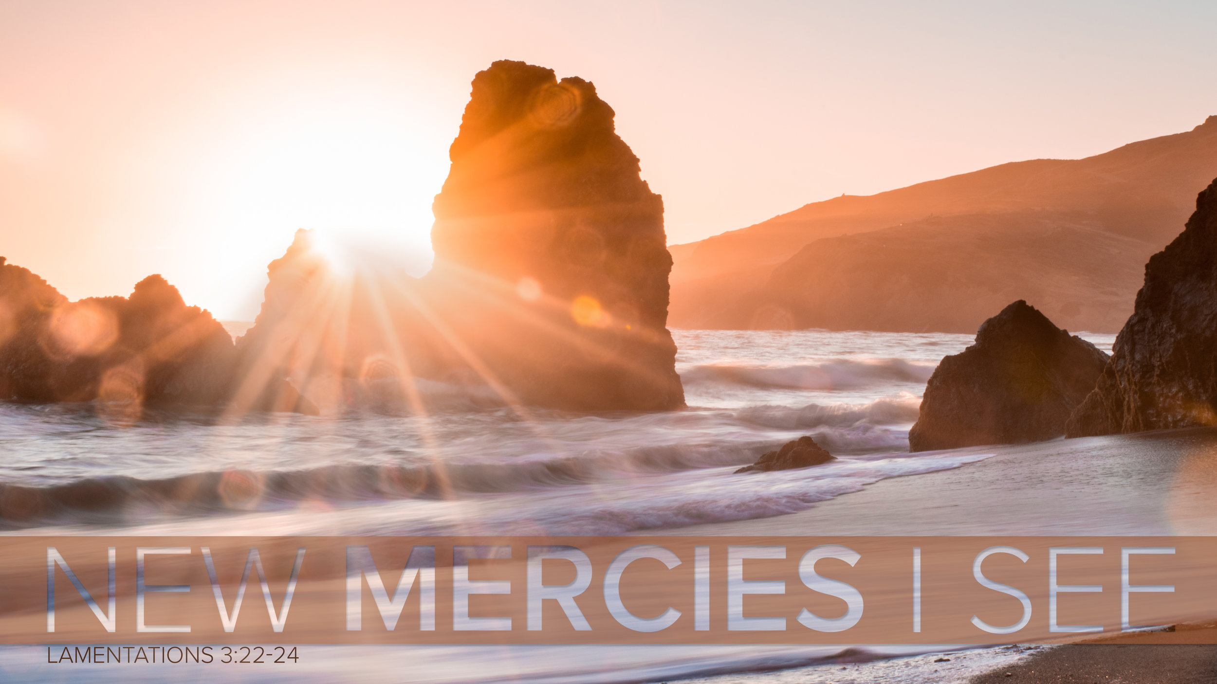 New Mercies I See.jpg